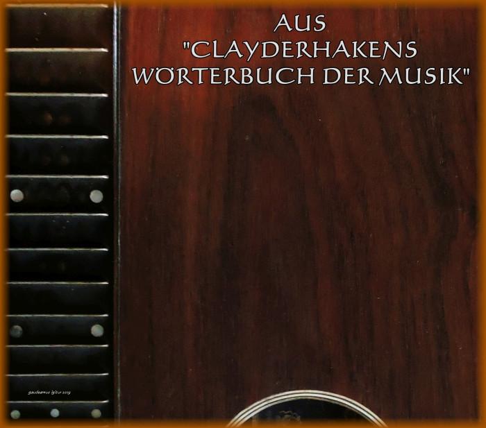 Clayderhakens Wörterbuch der Musik